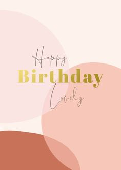 """I quite like the overlapping in this but it's a bit to """"blocky"""" for me Happy Birthday Drinks, Happt Birthday, Happy Birthday Wishes For Her, Happy Birthday Wallpaper, Happy Birthday My Love, Happy Belated Birthday, Happy Birthday Messages, Happy Birthday Greetings, Happy Birthday Images"""