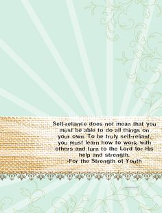 Self Reliance (Sunday School, Young Women, Young Men, For the Strength of Youth)