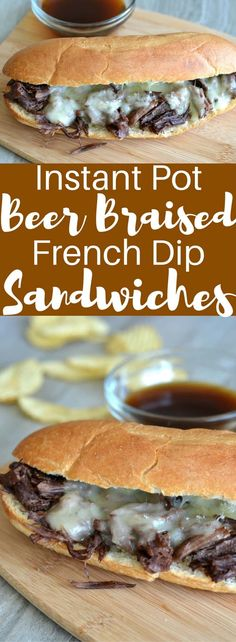 Instant Pot Beer Braised French Dip Sandwiches
