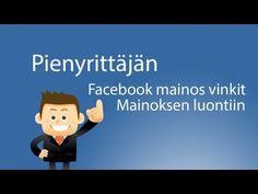 Pienyrittäjän Facebook mainos opas - Mainoksen luontiin - YouTube