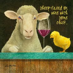 Sheep Faced On Wine With Some Chick... Painting by Will Bullas