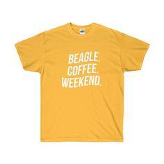 Beagle, Coffee, Weekend Unisex Tee