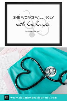"Are you looking for a gift for a nurse? How about this inspirational framed print? It says ""She works willingly with her hands"" and has a stethoscope shaped like a heart! Don't wait! Show your appreciation for a nurse today! #nursesgiftideas #nursesdayideas #thankinganurse #nursemotivationquotes #iamanursequotes #inspirationfornurses #thankingnurses #nursesquotes #nursesday #quotesnurse #nurseweek #iamanurse #giftforgraduatingnurse #nurselife #imanurse #nursingquote… Nursing Graduation, Graduation Gifts, Nurse Practitioner Gifts, Bible Quotes For Women, Nurse Appreciation Week, Nurses Day, Stethoscope, Nurse Life, Proverbs 31"