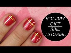 HOLIDAY GIFT NAIL TUTORIALI Futilities And More