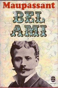 Bel Ami - Guy de Maupassant (1885)