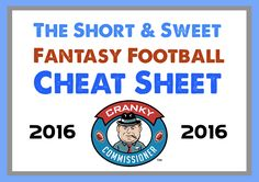 The Short and Sweet Fantasy Football Cheat Sheet 2016 — Here's your opportunity to get the top players in the draft. Don't overthink it!