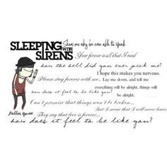 Sleeping with sirens better off dead | Now my quotes board is filled with sleeping with sirens lyrics ...