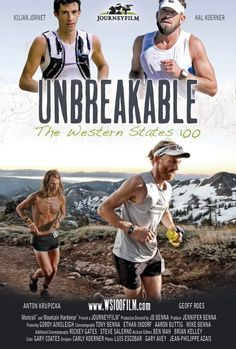 Unbreakable: The Western States 100 . LA PELICULA !!!