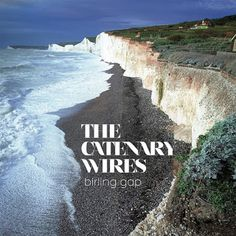 Birling Gap The Catenary Wires Album