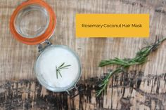 Rosemary Coconut Hair Mask