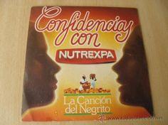 CONFIDENCIAS CON NUTREXPA. LA CANCIÓN DEL NEGRITO DE COLACAO. SINGLE. 1982 - PIEZA DE LUJO.****/****