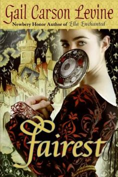 Fairest by Gail Carson Levine  - In a land where beauty and singing are valued above all else, Aza eventually comes to reconcile her unconventional appearance and her magical voice, and learns to accept herself for who she truly is. #books #reading #SnowWhite