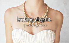 looking elegant