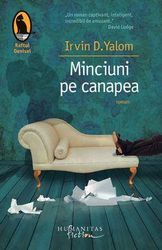 Minciuni pe canapea. Editia 2014 - Irvin D. Yalom