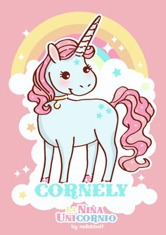 "Characters of ""La niña Unicornio"" They are Unna, Princess Celeste, Prince Cleffan and Cornely the unicorn"