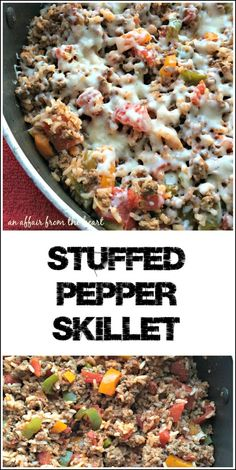 Stuffed Pepper Skillet - An Affair from the Heart -- Stuffed Pepper Skillet has all of the flavors of traditional stuffed peppers, with hardly any work! Serve them right out of the skillet, with or without cheese!