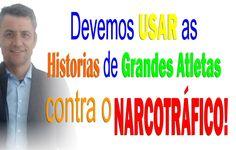 As HISTORIAS de GRANDES ATLETAS contra o NARCOTRÁFICO!
