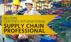 Certified International Supply Chain Professional (CISCP) & Manager (CISCM) Course From International Purchasing and Supply Chain Management Institute USA
