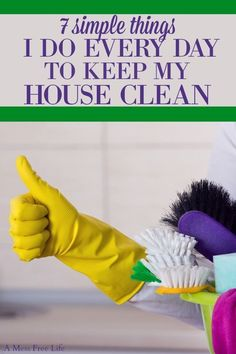 Looking for an EASY way to keep your house clean? These 7 cleaning habits really work and will do wonders for maintaining a clean and organized home even if you have kids or pets. Keep your home organized even while working with these amazing tips! Deep Cleaning Tips, House Cleaning Tips, Cleaning Solutions, Spring Cleaning, Cleaning Checklist, Daily Cleaning, Cleaning Routines, Organizing Solutions, Cleaning Schedules