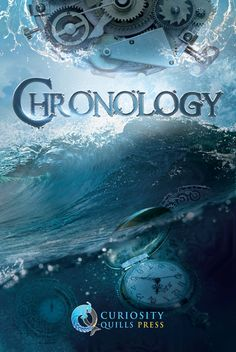 "Official #Curiosity Quills annual #anthology -""Chronology"" cover"