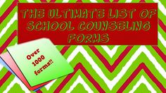 For High School Counselors: The Ultimate List of School Counselor Forms!