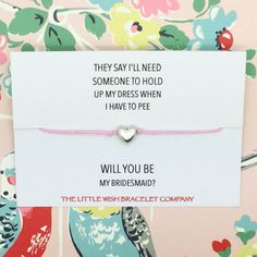 will you be my bridesmaid? Wish Bracelet Fab way to ask the big question! Each bracelet is made with natural 1mm cotton.  They come complete with a