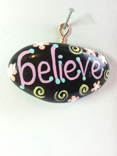 BELIEVE-Inspirational Painted Rock-HAND PAINTED-Hanging Ornamental Painted Stone-Original-One of a Kind-Copper Hanger-Christmas Decoration by SallyStones on Etsy