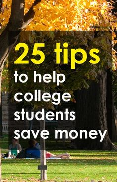 25 Useful Tips to Help College Students Save Money. Ways to save money when you're a student Student Life, Student Loans, Scholarships For College, College Students, Saving Tips, Saving Money, Saving Ideas, Buy Textbooks, Student Loan Forgiveness