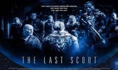 The Last Scout Torrent 2017 Full HD Movie Download - HD MOVIES
