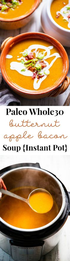 Butternut Squash Soup with Bacon + Apples {Instant Pot, This Paleo and butternut squash soup is creamy, sweet and savory! Made fast in the instant pot with apples and bacon for extra flavor. Paleo Recipes, Real Food Recipes, Soup Recipes, Cooking Recipes, Health Recipes, Crockpot Recipes, Sin Gluten, Paleo Soup, Butternut Squash Soup