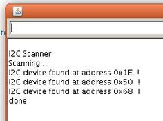 Arduino Playground - I2cScanner A very useful sketch if you have an I2C device and do not know what address it uses. This will scan the range and report the address of any I2C device that responds.