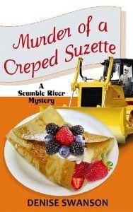 Murder of a Creped Suzette (Center Point Premier Mystery (Large Print)): Denise Swanson: 9781611733068: Amazon.com: Books