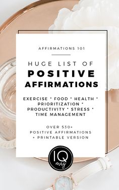 Huge List of Positive Affirmations for Exercise, Food, Health, Prioritization, Productivity, Stress & Time Management