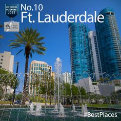 Congratulations Fort Lauderdale! You made our 2013 #BestPlaces for Vets: Jobs list. As the name suggests, these are the cities with the most promising job prospects for #veterans.