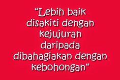 Kejujuran #Jujur #Bohong #Kebohongan_publik #Bahagia Best Quotes, Life Quotes, Cartoon Jokes, Reminder Quotes, Eye Art, Queen Quotes, Islamic Quotes, Positive Quotes, Positivity