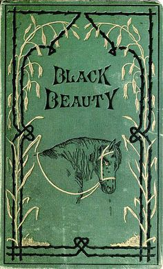 One of the first American editions of Black Beauty, published in the U.S. in 1895.