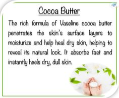 Cocao butter for dry hands Vaseline Cocoa Butter, Dull Skin, Dry Hands, Natural Looks, Moisturizer, Remedies, Skincare, Surface, Healing