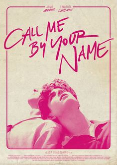 Call Me By Your Name - PosterSpy