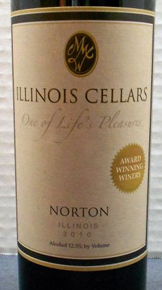 Illinois (Illinois Cellars 2010 Norton)  Read about it here: http://ofmaltandmerlot.tumblr.com/
