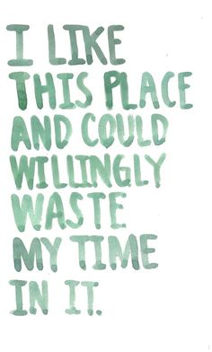 William Shakespeare:  How I feel about my hometown <3
