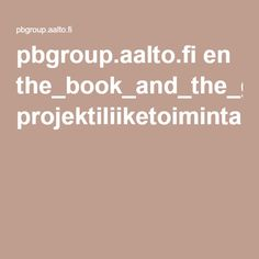 pbgroup.aalto.fi en the_book_and_the_glossary projektiliiketoiminta.pdf