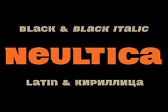 Neultica 4F Black by 4th february type foundry on @creativemarket