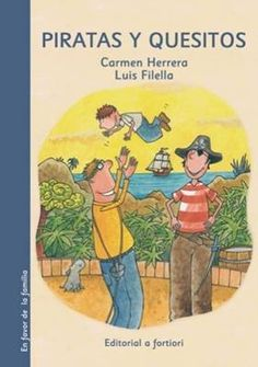 """Piratas y quesitos"" - Carmen Herrera (Editorial A fortiori) Robin, Conte, My Books, Family Guy, Album, Baseball Cards, Comics, Guys, Sports"