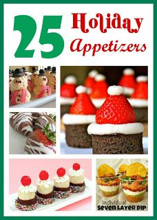 25 Holiday Appetizers - #christmas #appetizers #recipes