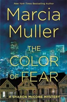 The color of fear by Marcia Muller.