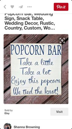 Popcorn Bar Wedding Sign Snack Table Wedding by RusticMamaDesigns Wedding Signs, Diy Wedding, Rustic Wedding, Dream Wedding, Table Wedding, Wedding Ideas, Wedding Backyard, Wedding Chalkboards, Wedding Reception