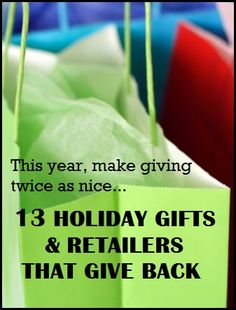 13 Holiday Gifts   Retailers that Give Back. This year b6696ae68