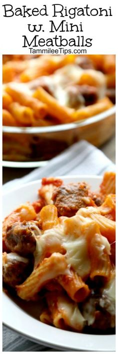 Baked Rigatoni with Mini Meatballs Recipe! This recipe is the perfect ...