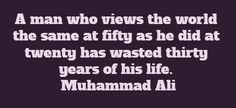 A man who views the world the same at fifty...
