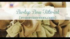 Burlap Bow Tutorial, via YouTube.